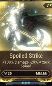 spoiled strike