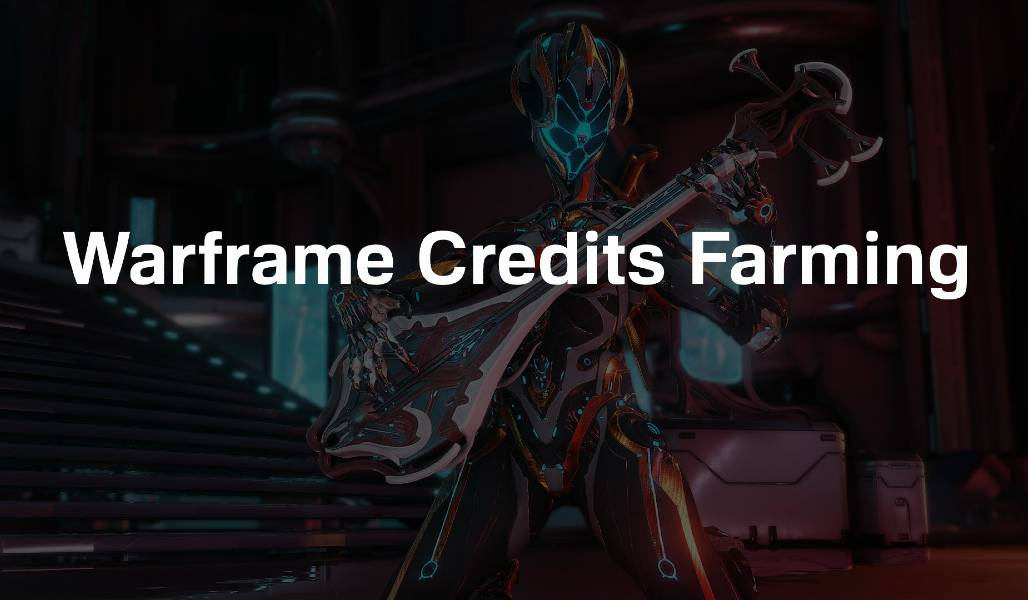 Warframe Credits Farming