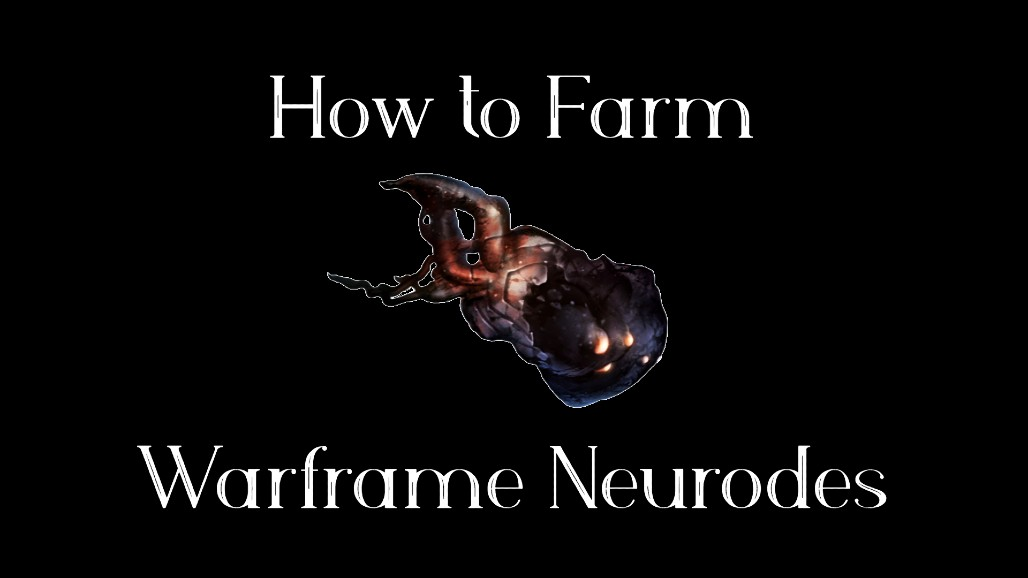 Warframe Neurodes